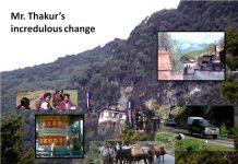 Mr. Thakur's incredulous change